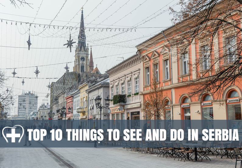 Best Things To See And Do In Serbia 2020