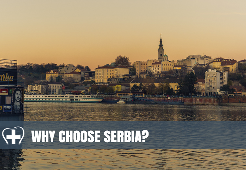 Why Choose Serbia for Dental Tourism?